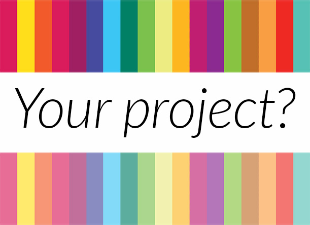 Your project?